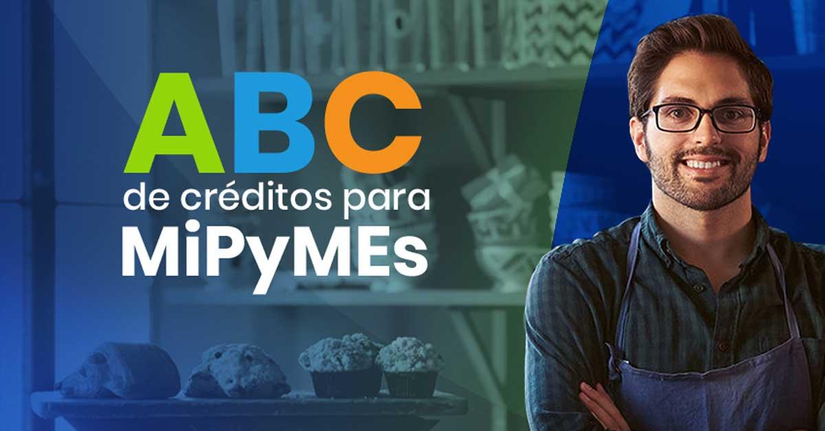 ABC de créditos para MiPyMEs