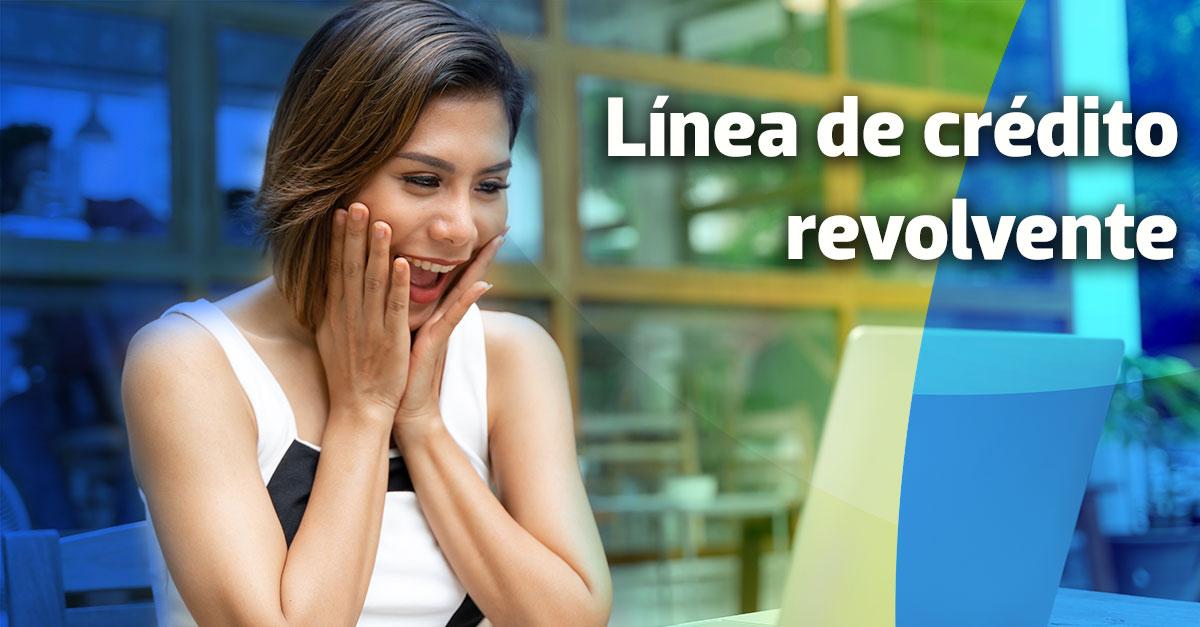 Línea de crédito revolvente al amparo de cuentas por cobrar: ¿le conviene a tu PyME?